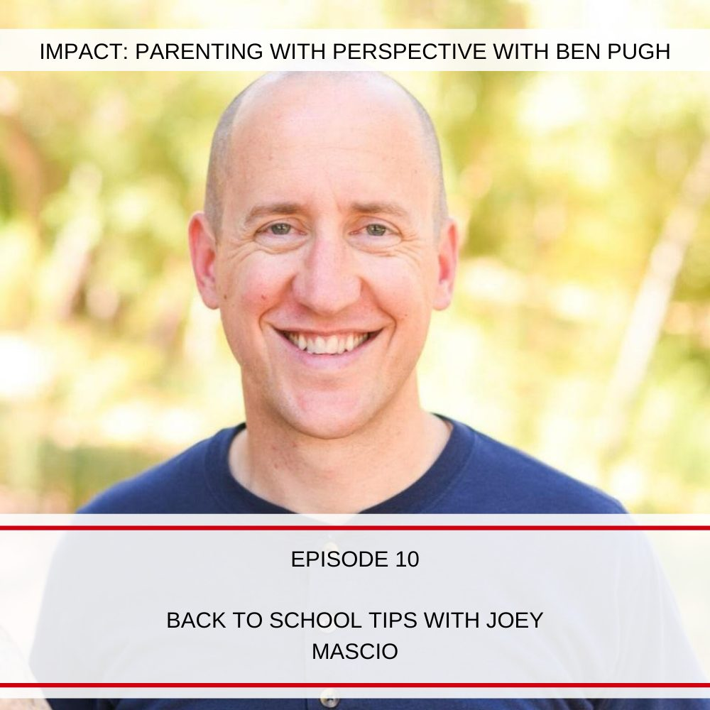 #010 Back to School Tips with Joey Mascio