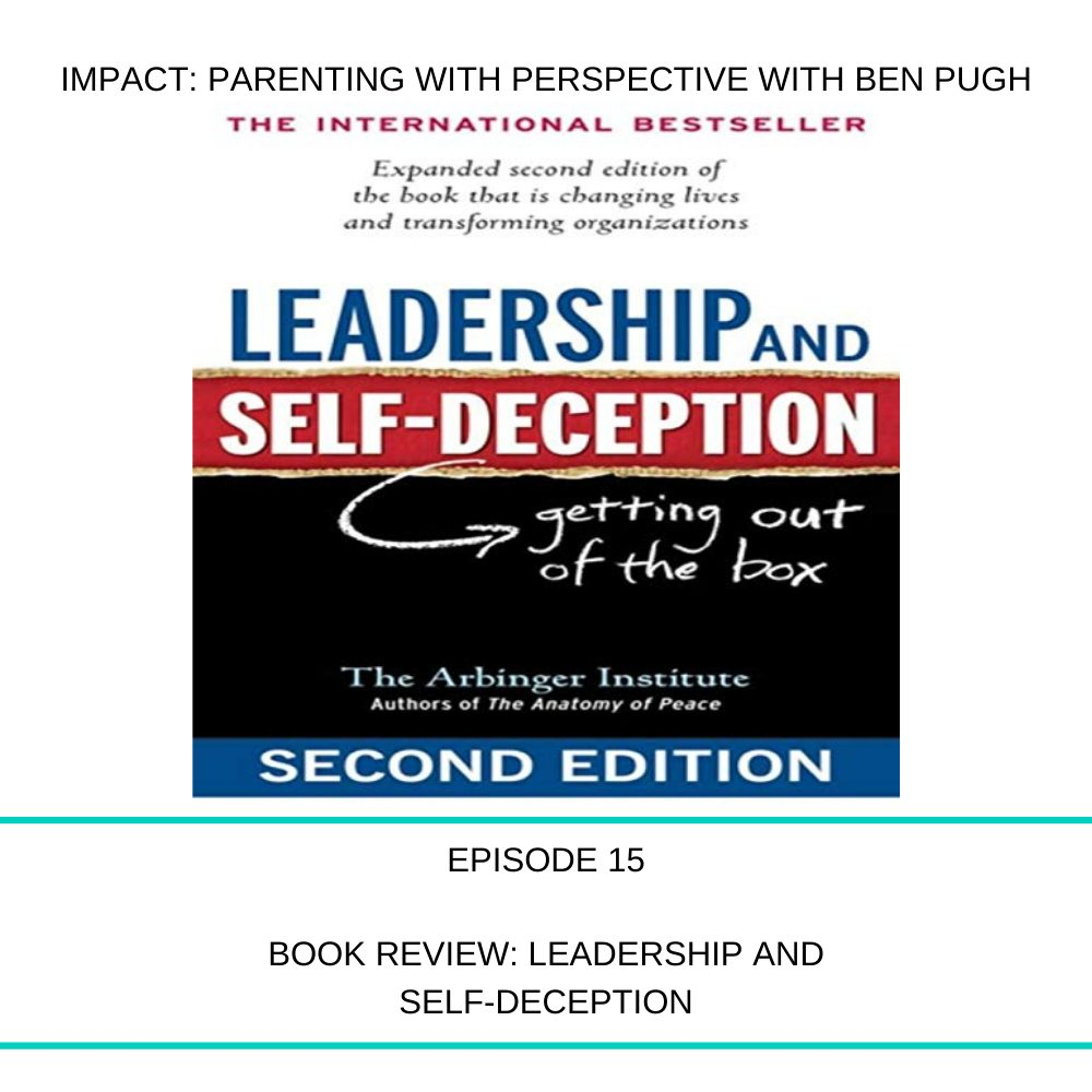 #015 Book Review: Leadership & Self-Deception