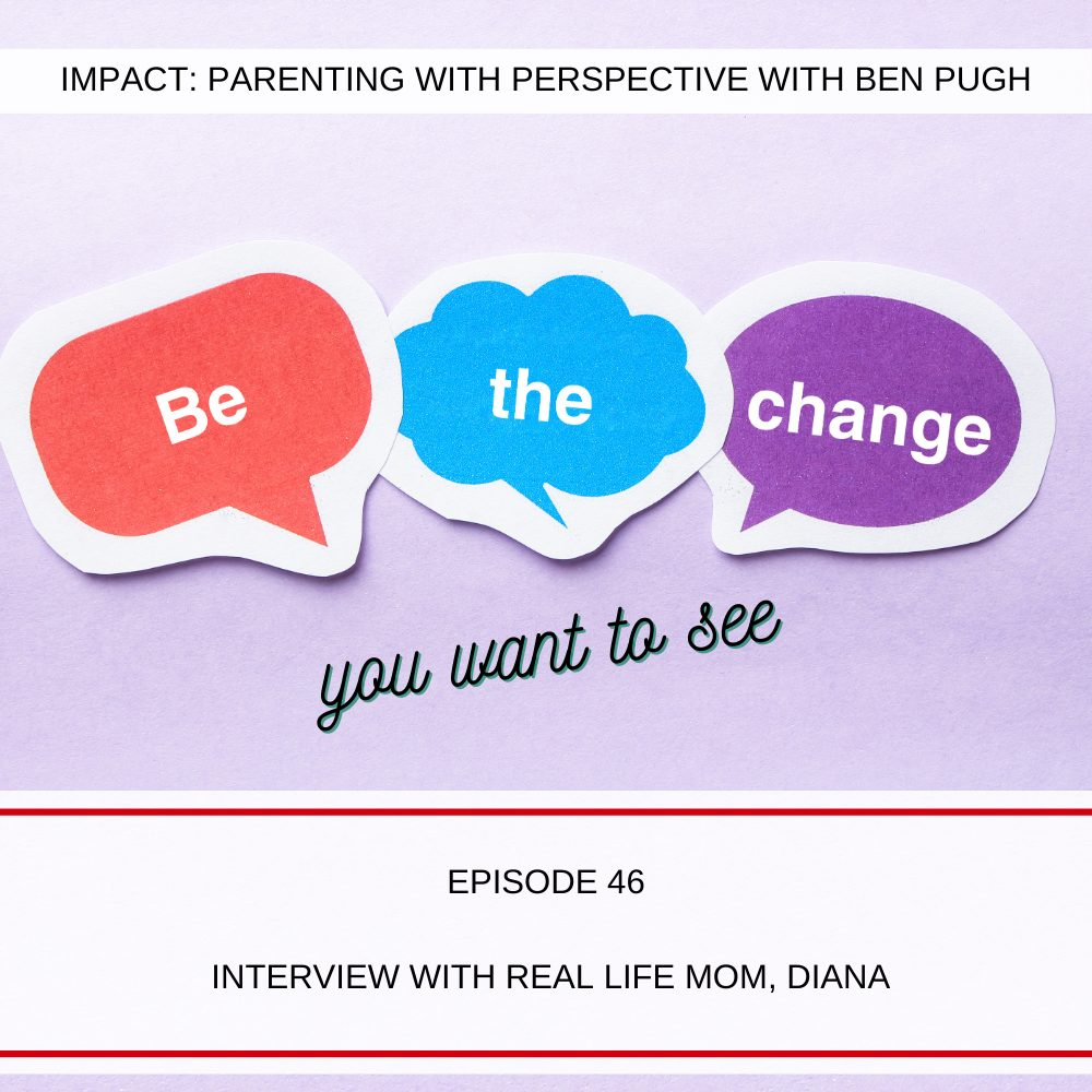 #046 Interview with Real Life Mom, Diana