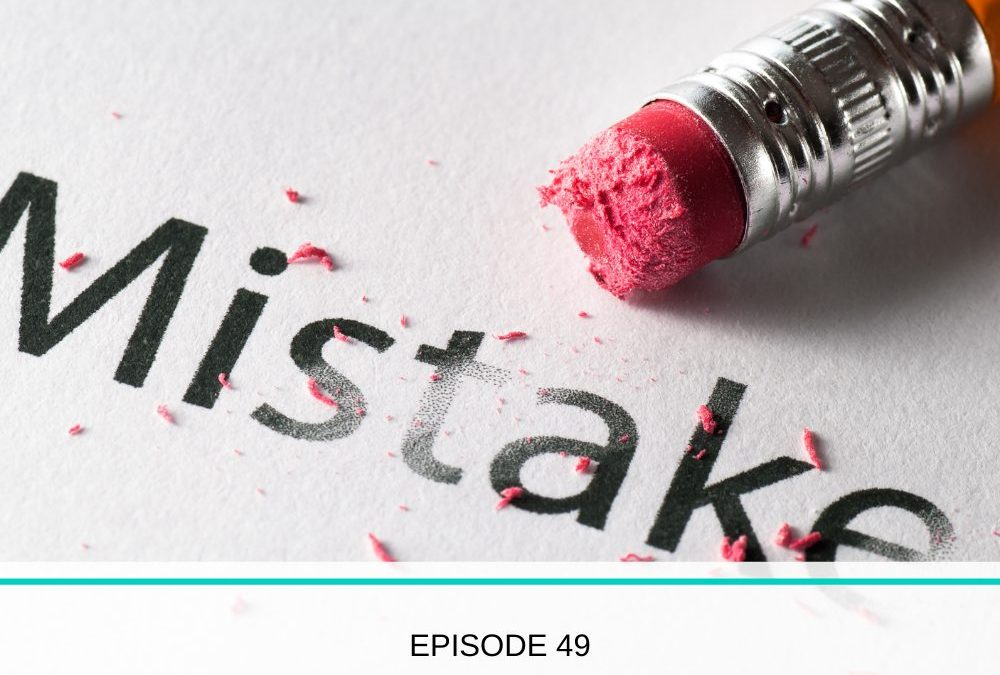#049 My Top 3 Parenting Mistakes